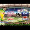 Suisse France Live Coupe du Monde 2014