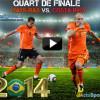 Quart de finale: Pays-Bas Costa Rica Live